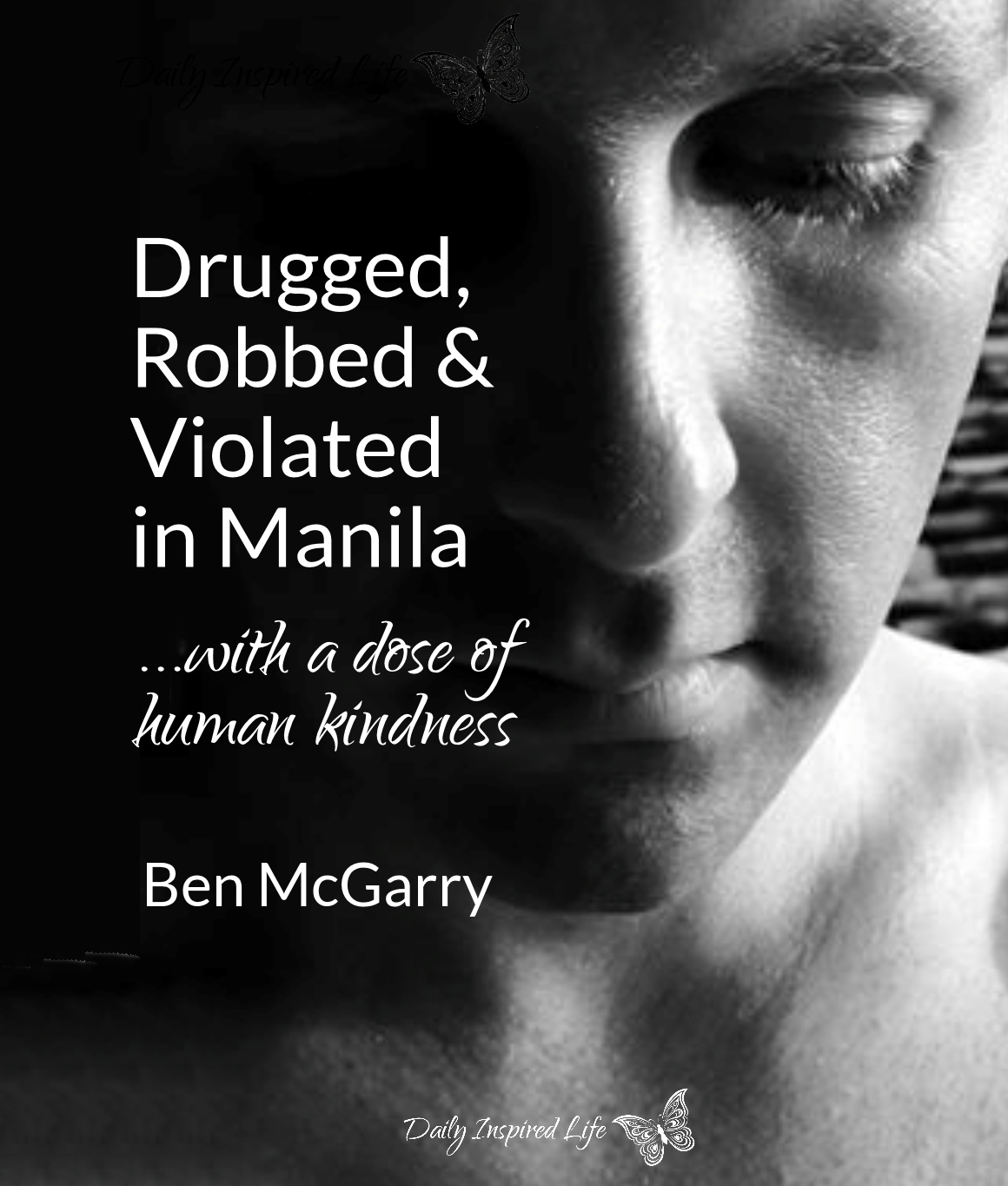 ben mcgarry drugged, robbed and violated in manila